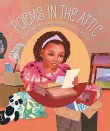 Poems in the Attic - Nikki Grimes, Elizabeth Zunon