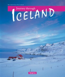 Journey Through Iceland - Ernst-Otto Luthardt, Ernst-Otto Luthardt