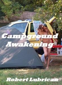 Campground Awakening - Robert Lubrican