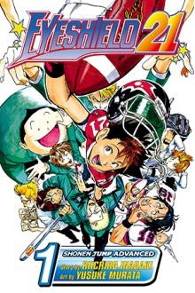 Eyeshield 21, Vol. 1: The Boy With the Golden Legs - Riichiro Inagaki, Yusuke Murata