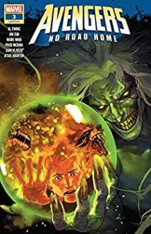 Avengers: No Road Home (2019) #3 (of 10) - Yasmine Putri,Jim Zub,Al Ewing,Mark Waid