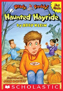The Haunted Hayride (Ready, Freddy! 2nd Grade #5) - Abby Klein,John McKinley