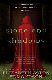 Stone and Shadows - Elizabeth Edmondson