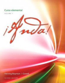 ?Anda! Curso Elemental, Volume 1 with Myspanishlab with Pearson Etext -- Access Card -- For ?Anda! Curso Elemental (6-Month Access) - Audrey L. Heining-Boynton, Glynis S. Cowell