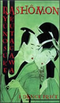 Rashômon i druge priče - Ryūnosuke Akutagawa, Vladimir Devidé