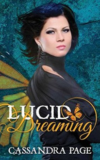 Lucid Dreaming - Cassandra Page