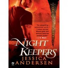 Nightkeepers (Nightkeepers, #1) - Jessica Andersen