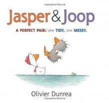Jasper & Joop - Olivier Dunrea