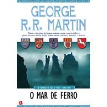 O Mar de Ferro (As Crónicas de Gelo e Fogo, #8) - George R.R. Martin, Jorge Candeias
