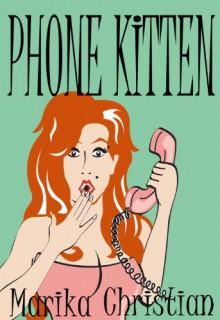 Phone Kitten - Marika Christian
