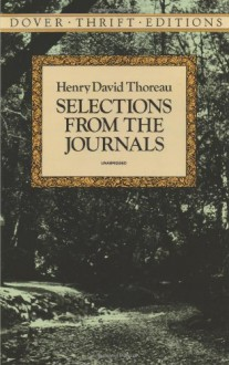 Selections from the Journals - Henry David Thoreau, Walter Harding