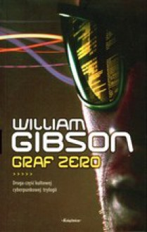 Graf zero - Piotr W. Cholewa, William Gibson