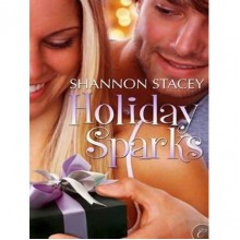 Holiday Sparks - Shannon Stacey