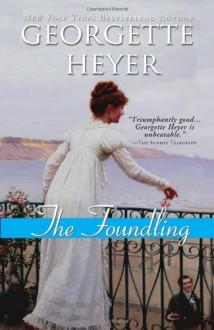 The Foundling - Georgette Heyer