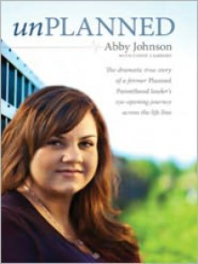 Unplanned - Abby Johnson, Cindy Lambert