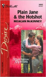 Plain Jane and the Hotshot (Matched in Montana) -