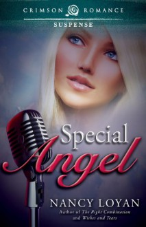 Special Angel - Nancy Loyan, Nancy Loyan Schuemann