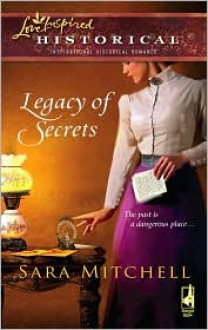 Legacy of Secrets - Sara Mitchell