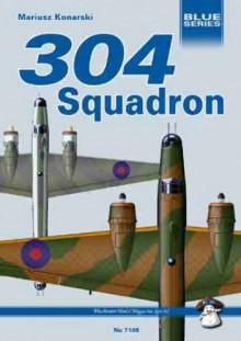 304 Squadron. Wellingtons against the U-Boats - Mariusz Konarski