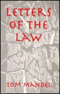 Letters of the Law - Tom Mandel