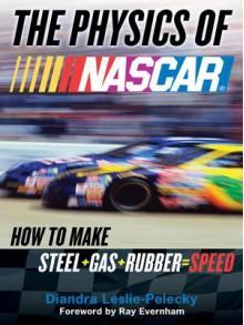 The Physics of NASCAR - Diandra Leslie-Pelecky