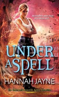 Under A Spell - Hannah Jayne