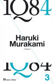 1Q84 - Livro 3 - Haruki Murakami, Maria João Lourenço, Maria João da Rocha Afonso