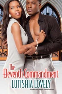 The Eleventh Commandment - Lutishia Lovely