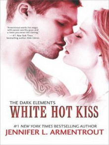 White Hot Kiss - Saskia Maarleveld, Jennifer L. Armentrout