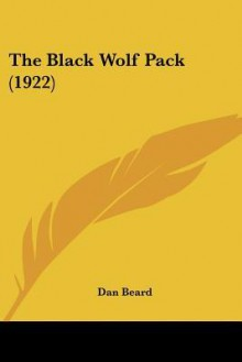 Black Wolf Pack - Dan Beard
