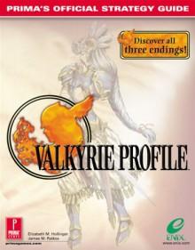 Valkyrie Profile: Prima's Official Strategy Guide - James Ratkos, Beth Hollinger, Elizabeth M. Hollinger