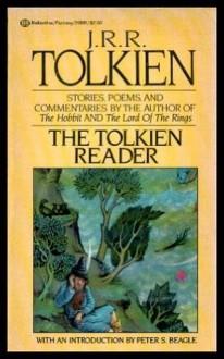 The Tolkien Reader - J.R.R. Tolkien