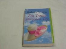 Ein Traum für jeden Tag - Barbara Bretton