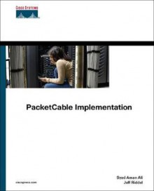 PacketCable Implementation (Networking Technology) - Jeff Riddel