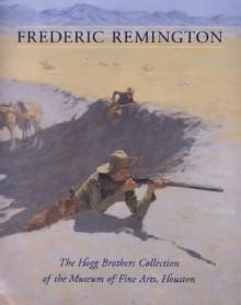 Frederic Remington - Emily Ballew Neff, Wynne H. Phelan