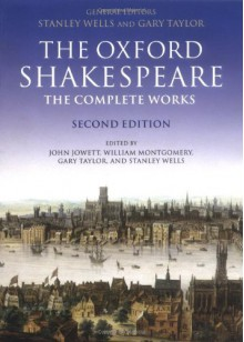 William Shakespeare: The Complete Works - Stanley Wells