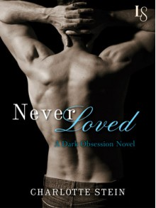 Never Loved - Charlotte Stein