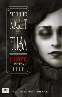 The Night of Elisa - Illustrated Edition LITE - Isis Sousa,Clare Diston