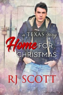 Home For Christmas (Texas #9) - R.J. Scott