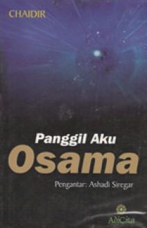 Panggil Aku Osama - Chaidir