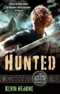 Hunted (Iron Druid Chronicles) - Kevin Hearne