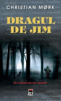 Dragul de Jim - Christian Moerk