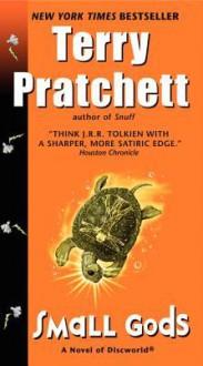 Small Gods: A Novel of Discworld - Terry Pratchett