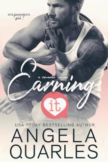 Earning It - Angela Quarles
