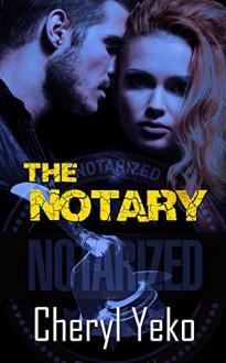 The Notary - Cheryl Yeko