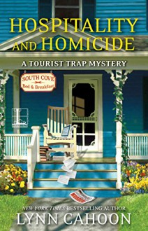 Hospitality and Homicide (A Tourist Trap Mystery) - Lynn Cahoon