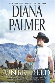 Unbridled - Diana Palmer