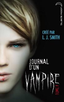 Journal d'un vampire 7 (Black Moon) (French Edition) - L.J. Smith, Véronique Minder