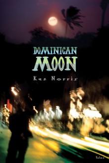 Dominican Moon - Ken Norris