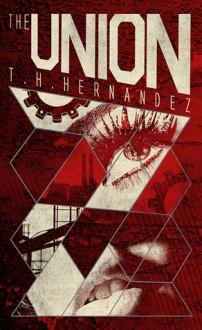 The Union (The Union Series #1) - T.H. Hernandez